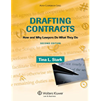 Drafting Contracts: How and Why Lawyers Do What They Do (Aspen Coursebook Series)