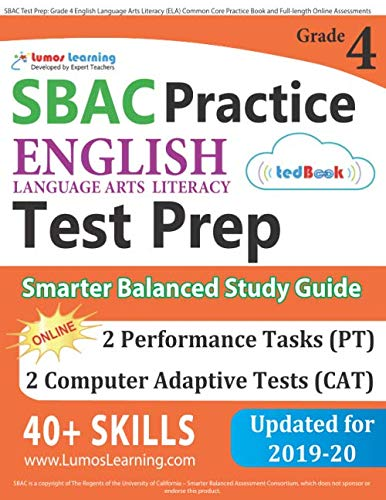 SBAC Test Prep: Grade 4 English Language Arts Literacy (ELA) Common Core Practice Book and Full-length Online Assessments: Smarter Balanced Study Guide (Common Core Ela Test Prep)