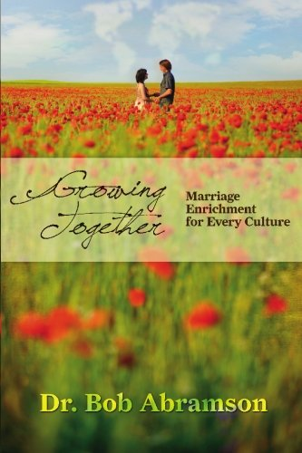 Read Online Growing Together: Marriage Enrichment for Every Culture PDF