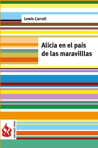 Download Alicia en el país de las maravillas: (low cost). Edición limitada (Spanish Edition) ebook