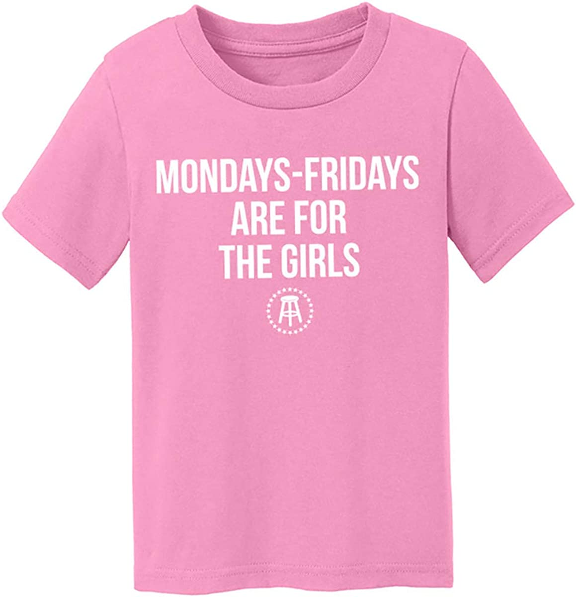 Monday Thru Friday are for The Girls Toddler Tee Pink
