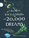 The Element Encyclopedia of 20,000 Dreams : the Ultimate A-Z to Interpret the Secrets of Your Dreams