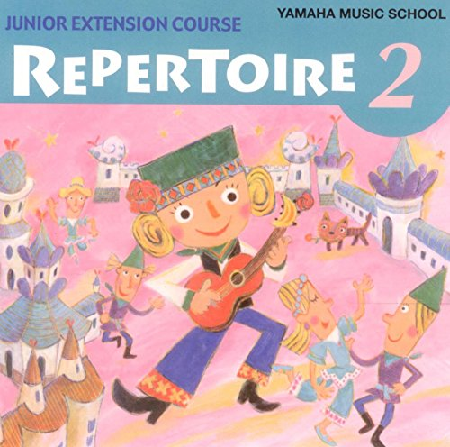 Price comparison product image Junior Extension Course Repertoire 2 (Yamaha Music School)