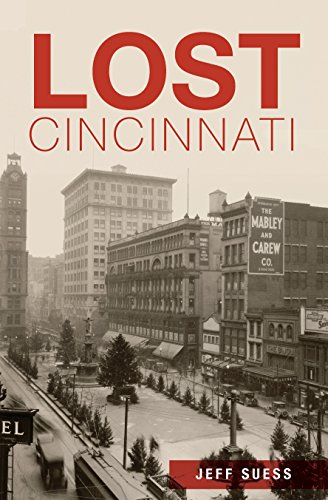 Lost Cincinnati (English Edition)
