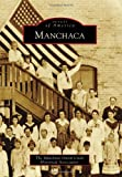 Manchaca, The Manchaca Onion Creek Historical Association, 1467130516