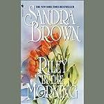 Riley in the Morning | Sandra Brown