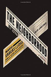 The Neighborhood: A Novel by Farrar, Straus and Giroux