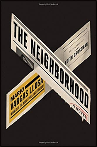 Image result for The Neighborhood by Mario Vargas Llosa