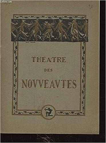 Amazon Fr Theatre Des Nouveautes Comte Obligado Benoit