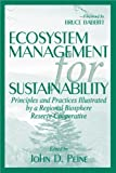 img - for Ecosystem Management for Sustainability: Principles and Practices Illustrated by a Regional Biosphere Reserve Cooperative book / textbook / text book