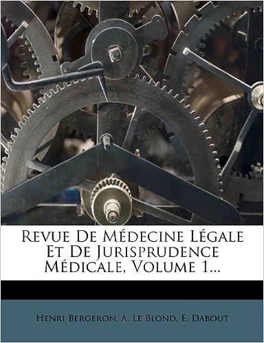 Livre Revue de Medecine Legale Et de Jurisprudence Medicale, Volume 1... epub, pdf