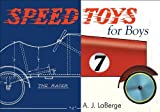 Speed Toys for Boys, Armand J. LaBerge, 1933502185