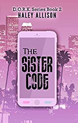 The Sister Code (D.O.R.K. Series Book 2)