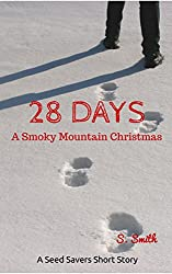 28 Days -- A Smoky Mountain Christmas: A Seed Savers Short Story