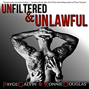 Unfiltered & Unlawful Audiobook