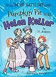 Pumpkin Pie with Helen Keller (Time Hop Sweets Shop)