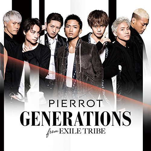 GENERATIONS from EXILE TRIBE / PIERROT[DVD付]