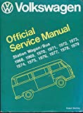 VW Station Wagon Bus Manual, 68-78, VW of America Staff, 0837600928