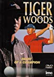 Tiger Woods - Heart Of A Champion [DVD]