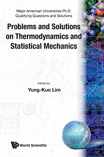 Problems and Solutions on Thermodynamics and Statistical Mechanics (Major American Universities Ph.D. Qualifying Questio