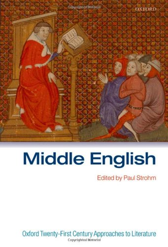 Middle English (Oxford 21st Century Approaches to Literature)