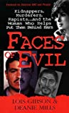 Faces of Evil, Lois Gibson and Deanie Francis Mills, 1933893060