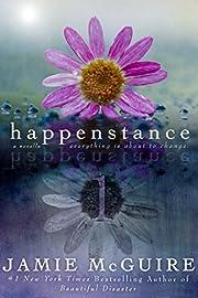 Happenstance: A Novella Series