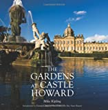 The Gardens at Castle Howard, Mike Kipling, 0711231435