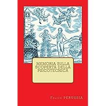 Memoria sulla scoperta della psicotecnica (Italian Edition)