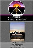 Follow the Sun: The Ultimate Guide to Becoming a Snowbird (The Snowbird Life series)