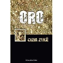 ORO: Les Aventures de Cizia ZYKE (French Edition)