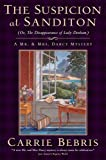 The Suspicion at Sanditon (Or, The Disappearance of Lady Denham): A Mr. and Mrs. Darcy Mystery (Mr. and Mrs. Darcy Mysteries)