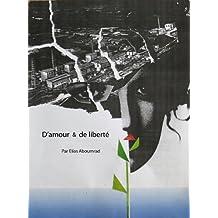 D'amour et de liberté (French Edition)