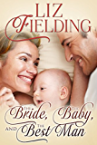 The Bride, the Baby & the Best Man: When Harry met Faith...