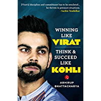 Winning like Virat: Think & Succeed like Kohli