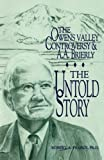 img - for The Owens Valley Controversy and A. A. Brierly: The Untold Story book / textbook / text book
