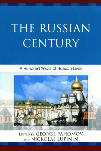 The Russian Century: A Hundred Years of Russian Lives