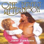 One Perfect Afternoon | Jane Dawkins