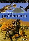 Redoutables prédateurs par Moutou