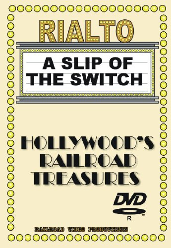 HOLLYWOOD RAILROAD TREASURES SERIES - A SLIP OF THE (Slip Switch)