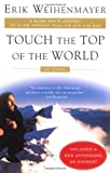 Touch the Top of the World, Erik Weihenmayer, 0452282942