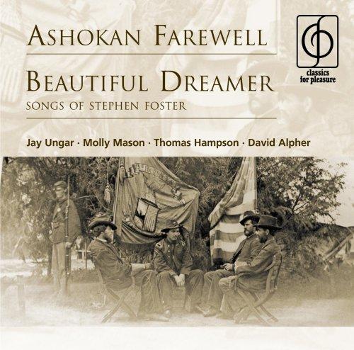 ashokan-farewell-beautiful-dreamer-songs-of-stephen-foster-jay-ungar-molly-mason-thomas-hampson-davi