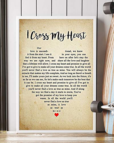 I Cross My Heart Lyrics Portrait Poster Print (16