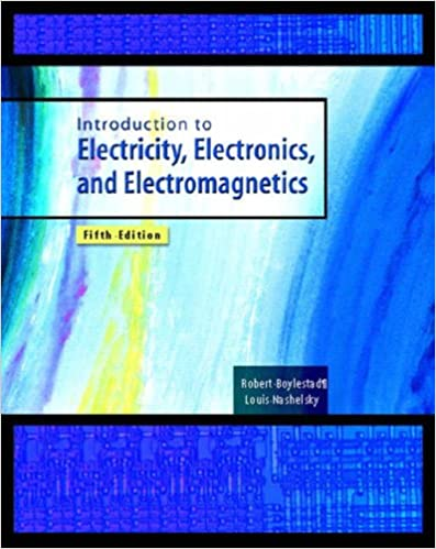 Introduction to Electricity, Electronics, and Electromagnetics ...