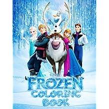 Disney Frozen Coloring Book: Elsa, Anna, Olaf, Cristoff, Sven, Hans