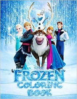 Disney Frozen Coloring Book Elsa Anna Olaf Cristoff Sven Hans Amazoncouk Angelina Draw 9781548128739 Books