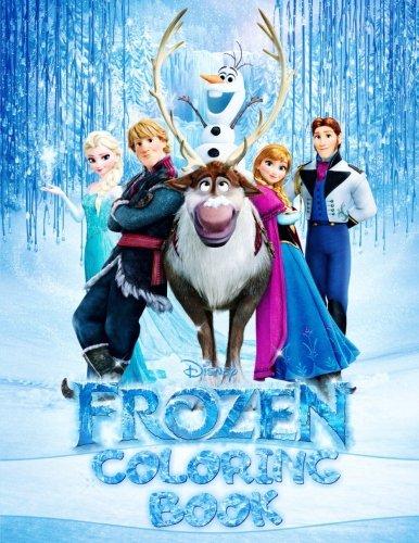 Disney Frozen Coloring Book: Elsa, Anna, Olaf, Cristoff, Sven, Hans (Frozen Coloring)