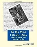 To the Miss I Really Miss, Deirdre Fuller, 1463588178