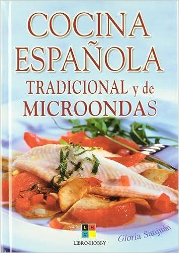 Cocina española tradicional y de microondas: Amazon.es: Gloria ...