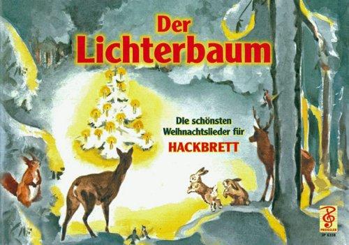 Der Lichterbaum - Die schönsten Weihnachtslieder für Hackbrett